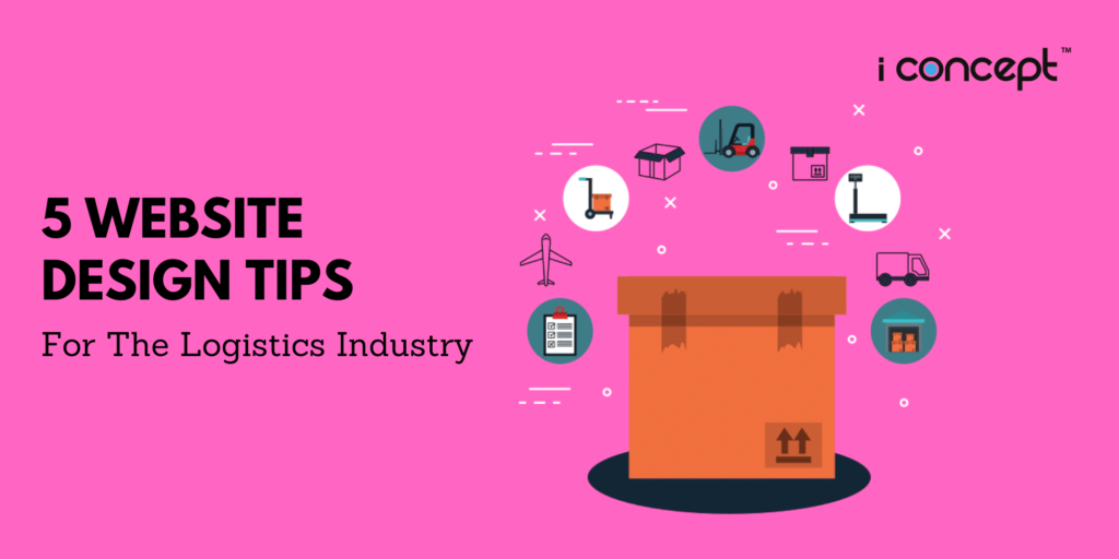 Website Design Tips For The Logistics Industry in Singapore