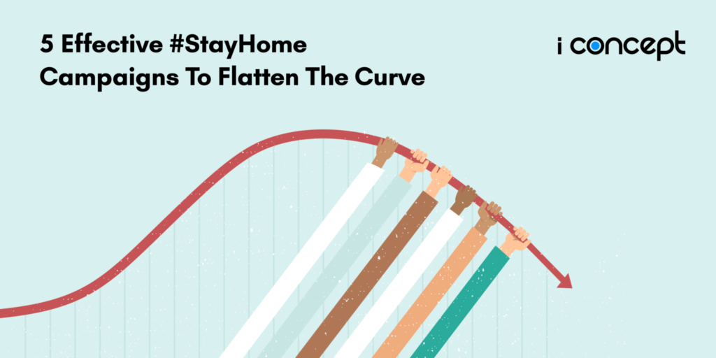 #StayHome Campaigns To Flatten The Curve