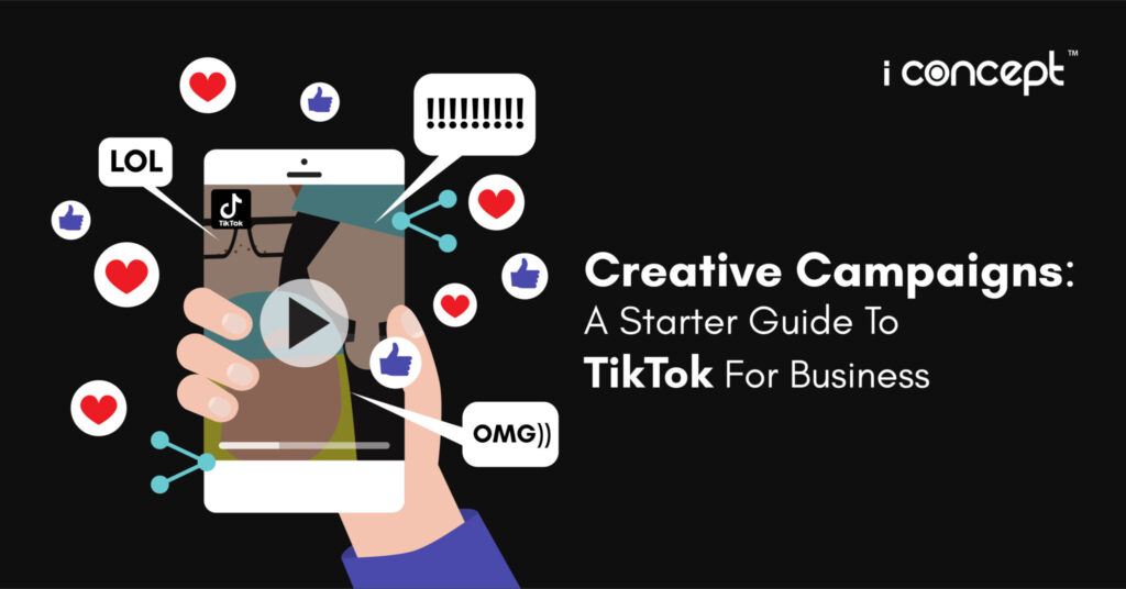 Guide For Creative Campaigns on TikTok By Creative Agency In Singapore
