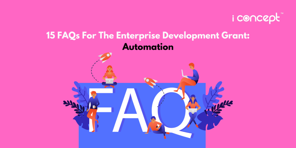 15 FAQs For Enterprise Development Grant (EDG) - Automation