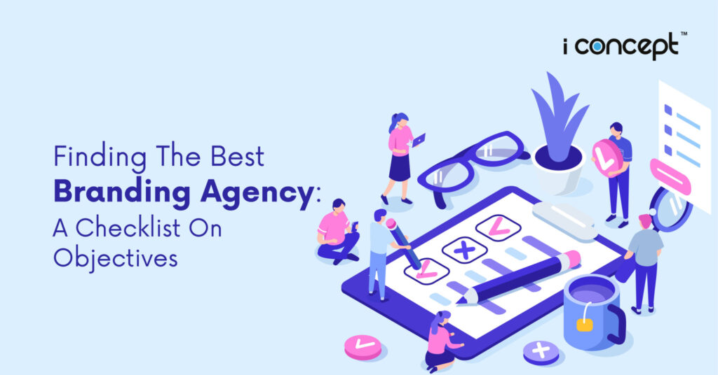 Branding Agency In Singapore Checklist For Objectives