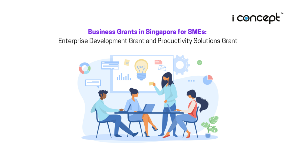 Business Grants in Singapore for SMEs: EDG and PSG