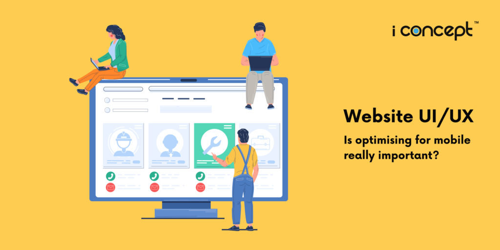 website-ui-ux-importance-of-optimising-for-mobile