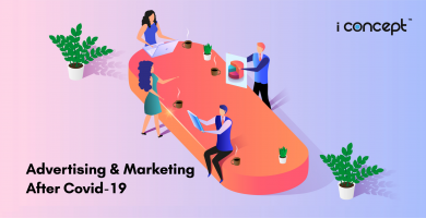 Advertising & Marketing After Covid-19