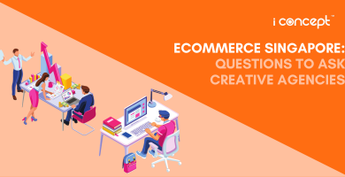 eCommerce Singapore: Questions To Ask Creative Agencies